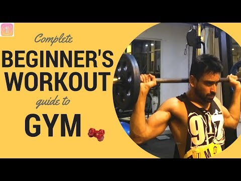 COMPLETE BEGINNERS GUIDE TO GYM - 15 Gym Tips for Beginners