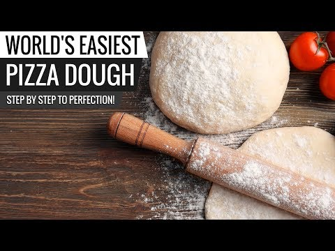 World's Easiest Pizza Dough Recipe - Step by Step to make homemade pizza dough!