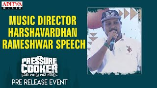 Music Director Harshavardhan Rameshwar speech  @ Pressure Cooker Movie Pre Release Event