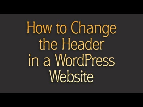 How to Change the Header in a WordPress Website