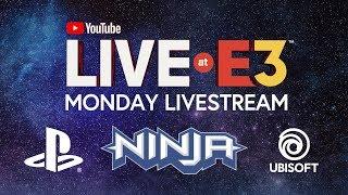 YouTube Live at E3 2018: Monday with Ninja, Marshmello, PlayStation, Ubisoft, Todd Howard