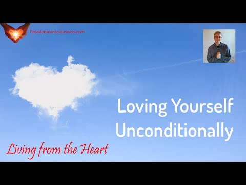 Love Yourself Unconditionally Insight  (Living from the Heart Series)