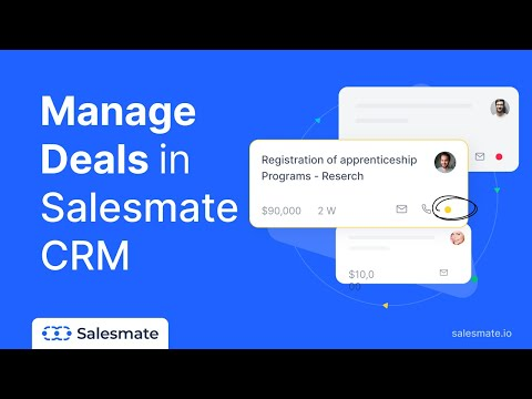 How to Manage Deals in Salesmate CRM to Close More Business