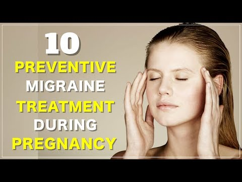 Top 10 Preventive Headache Treatment and Migraine Headache Treatment in Pregnancy
