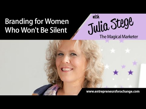 Julia Stege, TheMagicalMarketer - Branding for Women Who Won't Be Silent