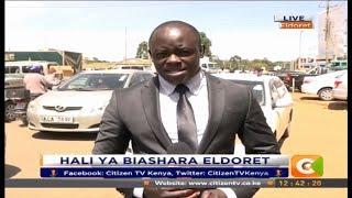 Citizen Extra : Hali ya biashara Eldoret