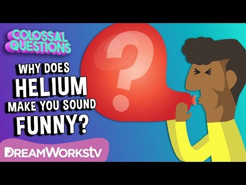 Why Does Helium Make Your Voice High?   COLOSSAL QUESTIONS