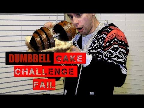 DUMBBELL CAKE CHALLANGE - FAIL