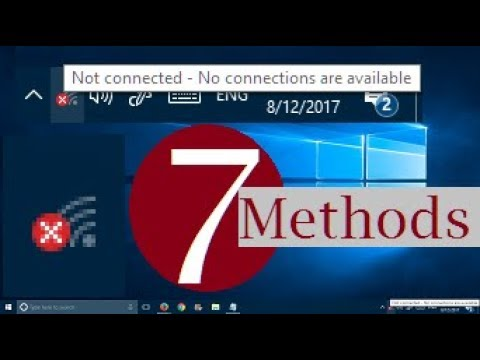 Not Connected No Connections are Available - Red X on WiFi in Windows 10 (7 Possible Solutions)