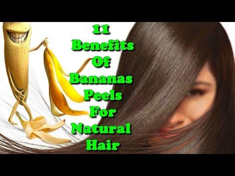 11 benefits of Bananas peels for natural hair
