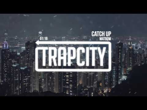 Matbow - Catch Up