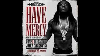Ace Hood - Have Mercy (Instrumental) [MP3 DOWNLOAD]