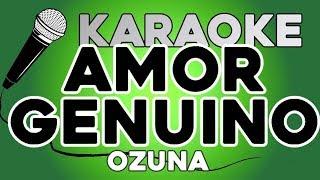 Ozuna - Amor Genuino KARAOKE