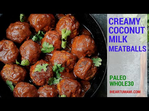 Creamy Coconut Milk Meatballs (Paleo, Whole30)