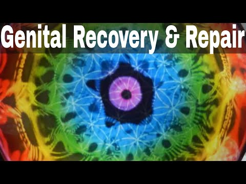 Genital Recovery and Repair - Digital Therapy with binaural beats | Healing Sound Therapy