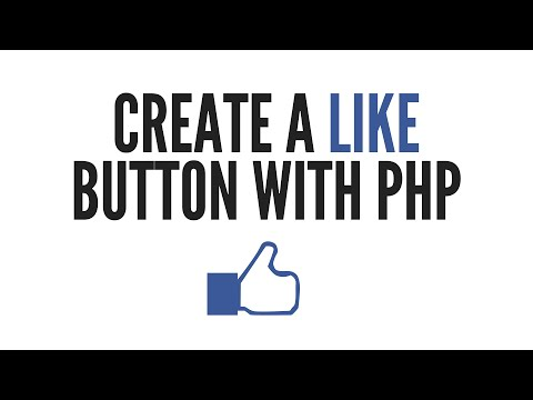 Create a PHP Like Button