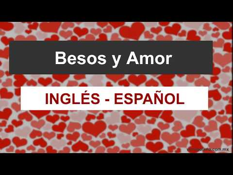 Palabras de AMOR en Inglés. 💗 LOVE AND KISSES!!