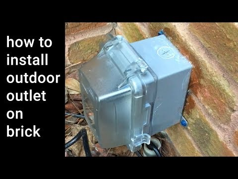 HowTo Install Outdoor Weatherproof Outlet on Brick Wall