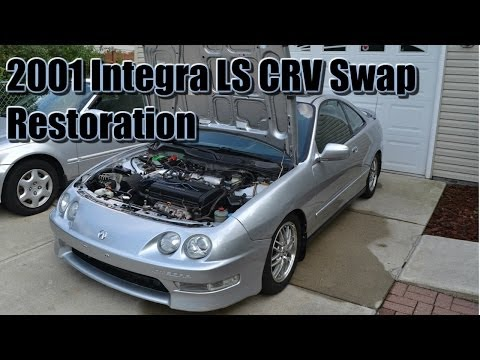 2001 Acura Integra Ls >> 2001 Acura Integra Ls W B20b Crv Swap Restoration 15th