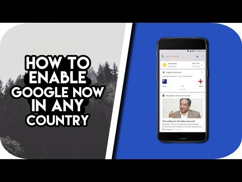 How To Enable Google Now In Any Country