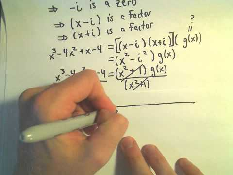 Factor Polynomial Given a Complex / Imaginary Root