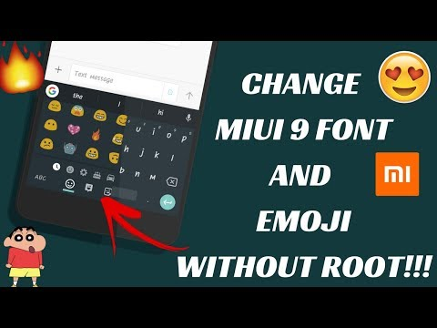 HOW TO CHANGE FONT IN MIUI 9 WITHOUT ROOT!! | CHANGE MIUI 9 EMOJI TO iPHONE X NEW EMOJI | NO ROOT!!