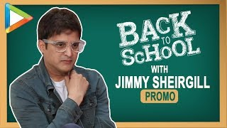 Back to School with Jimmy Sheirgill - Promo