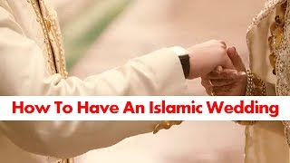 How To Have An Islamic Wedding? - Mufti Menk
