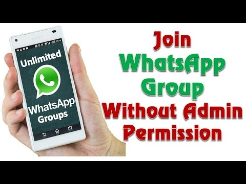 [WhatsApp Tricks] Join WhatsApp Group without Admin Permission | Group For Whatsapp