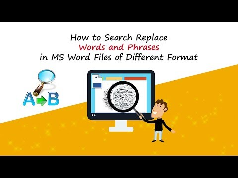 How to Search & Replace Words and Phrases in MS Word Files of Different Format