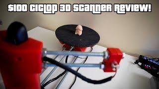 $100 Ciclop 3D scanner review!
