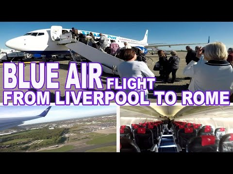 FLIGHT FROM LIVERPOOL TO ROME - BLUE AIR AIRLINES 4K