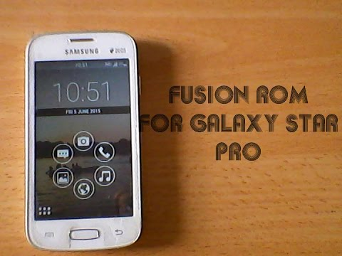 Fusion ROM for Samsung galaxy star pro GT-S7262