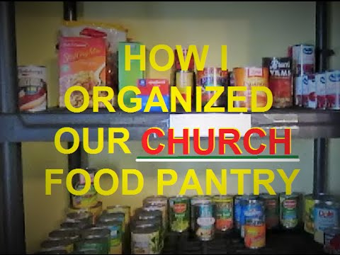 How I Organized Our Church Food Pantry