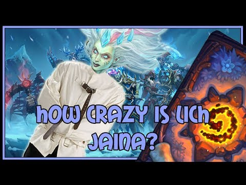 Hearthstone: How crazy is Frost Lich Jaina? (freeze mage)