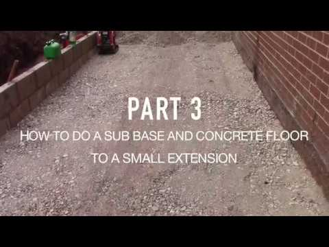 How to do a sub-base and concrete floor to an extension