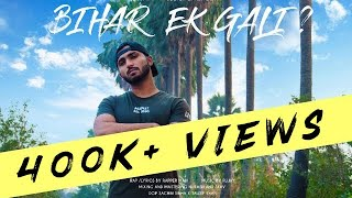 Latest Hindi Rap Song 2019| Bihar Ek Gali ? Rapper Mahi | Westonik Records | Bihari No. 1