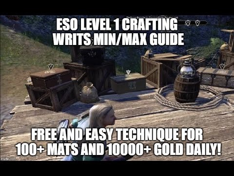 ESO 101: Elder Scrolls Online Low Level Crafting Writs Min/Max Grinding Guide