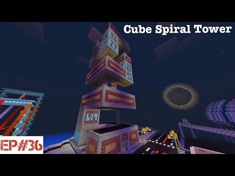 Building A City   #36   Cube Spiral Tower