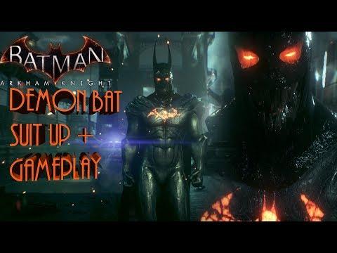 Batman Arkham Knight: Demon Batman Suit Up + Gameplay