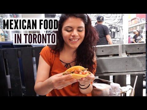 Mexican Food in Toronto - Una Gringa Canadiense