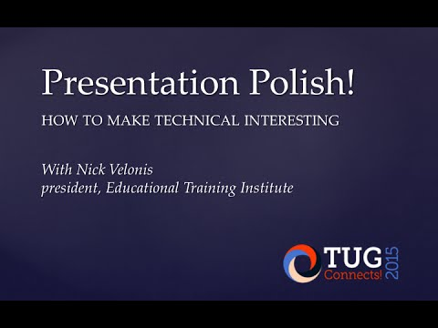 Presentation Polish: How to Make Technical Interesting