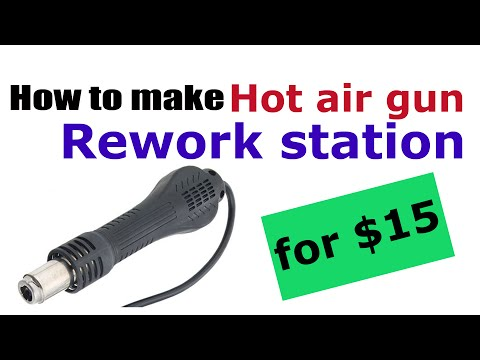 How to make rework station / hot air gun for $15