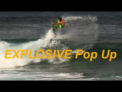 Surfing: How To Pop Up FAST