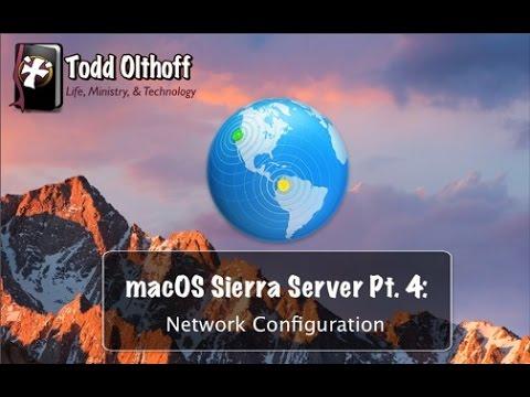macOS Sierra Server Part 4: Network Configuration
