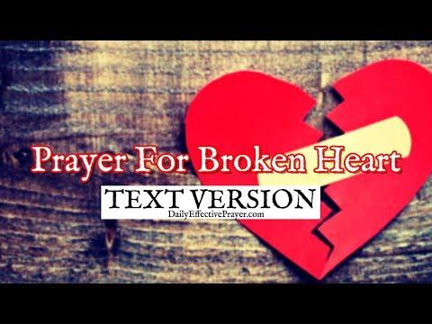 Prayer For a Broken Heart (Text Version - No Sound)