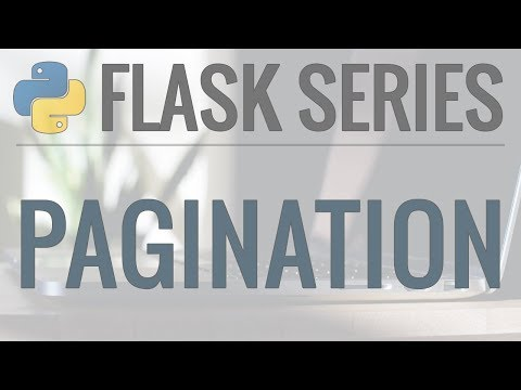 Python Flask Tutorial: Full-Featured Web App Part 9 - Pagination