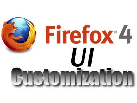 [HowTo] Customize Firefox 4 UI to your liking