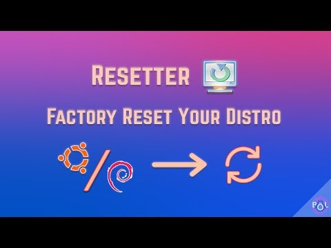 Resetter Installation, Review, and Tutorial - Factory Reset Your Ubuntu/Debian-Based Distro