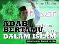Download Ustadz Abdul Somad Terbaru  -  Adab Bertamu Dalam islam MP3,3GP,MP4